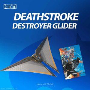 خرید کد Deathstroke Destroyer Glider